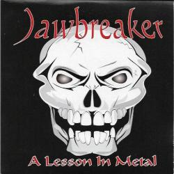 JAWBREAKER - A Lesson In Metal (2019)